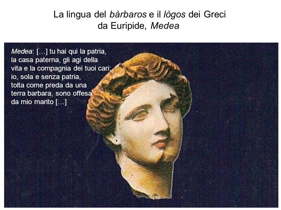La lingua del bàrbaros e il lògos dei Greci