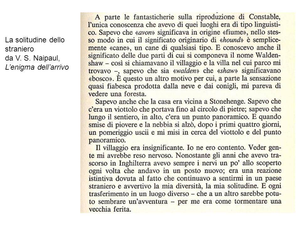 La solitudine dello straniero da V. S. Naipaul, L'enigma dell'arrivo