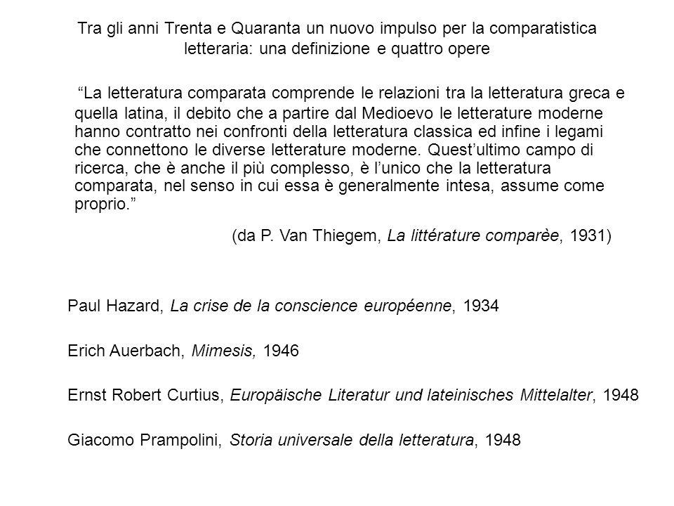 Tra gli anni Trenta e Quaranta un nuovo impulso per la comparatistica letteraria: una definizione e quattro opere