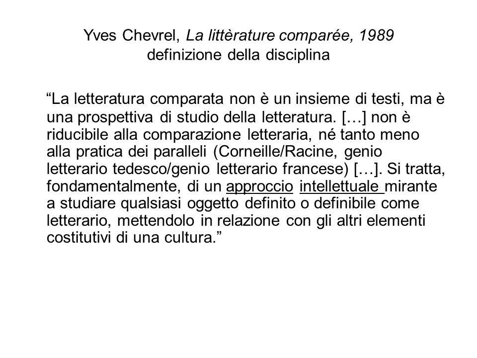 Yves Chevrel, La littèrature comparée, 1989 definizione della disciplina