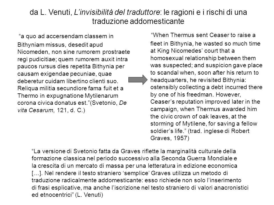 da L. Venuti, L'invisibilità del traduttore: le ragioni e i rischi di una traduzione addomesticante