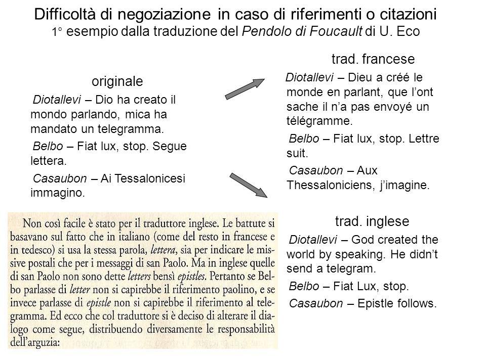 Difficoltà di negoziazione in caso di riferimenti o citazioni 1° esempio dalla traduzione del Pendolo di Foucault di U. Eco