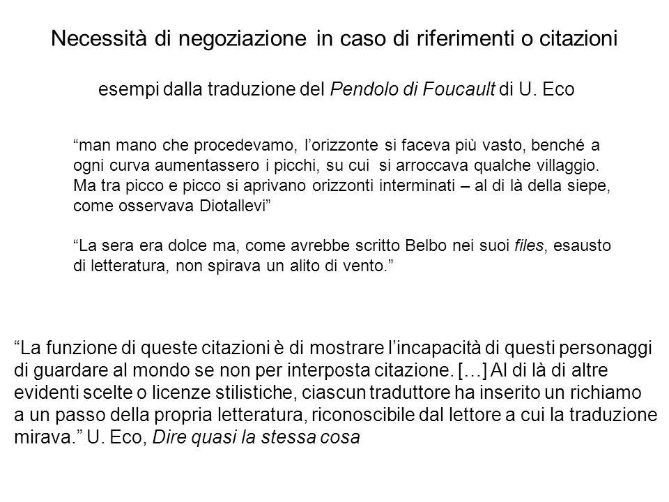 Necessità di negoziazione in caso di riferimenti o citazioni esempi dalla traduzione del Pendolo di Foucault di U. Eco