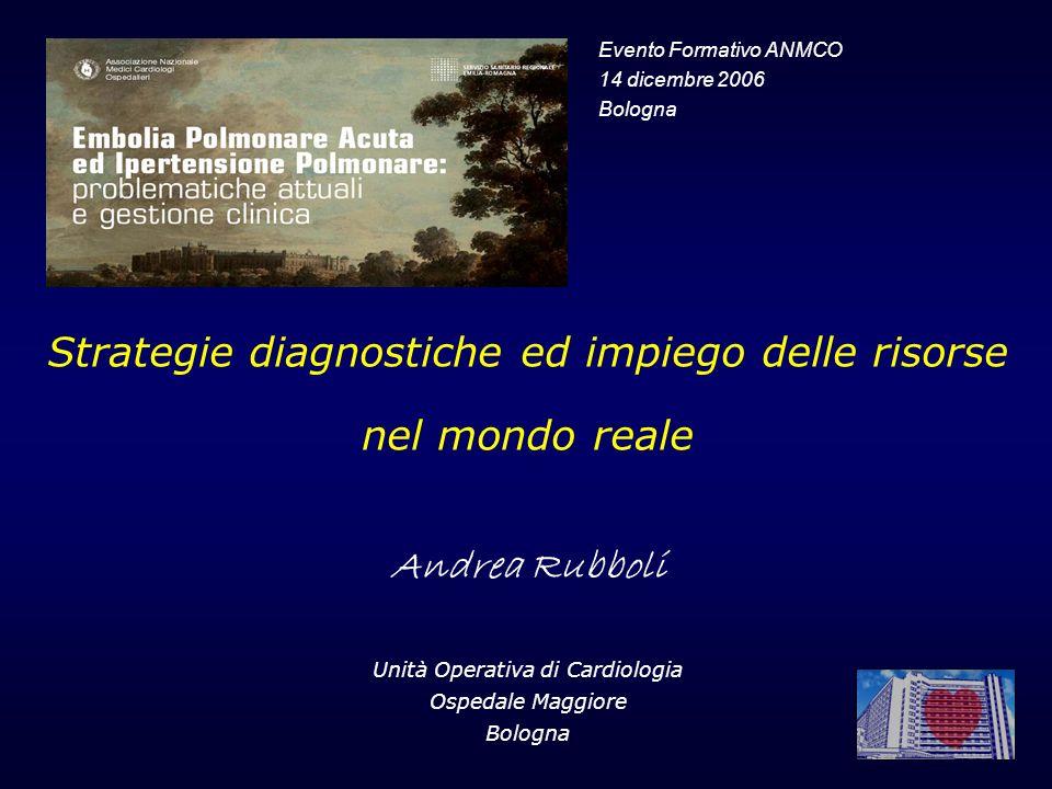 Strategie diagnostiche ed impiego delle risorse nel mondo reale