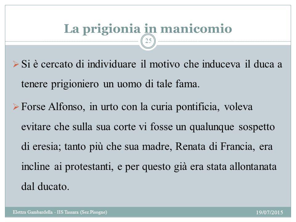La prigionia in manicomio