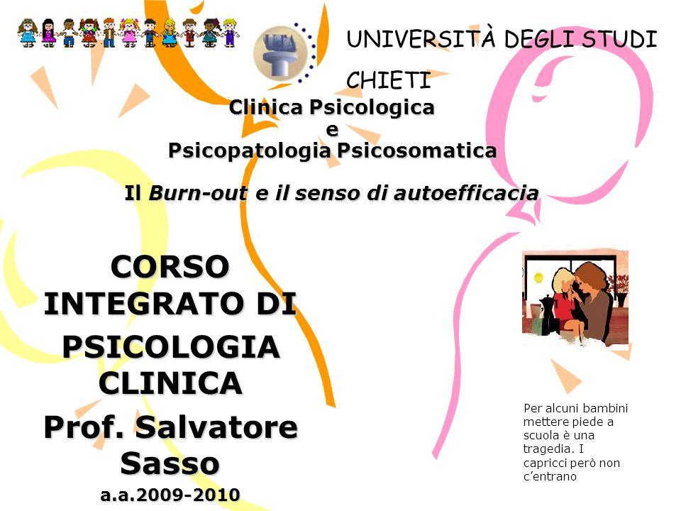 CORSO INTEGRATO DI PSICOLOGIA CLINICA Prof. Salvatore Sasso