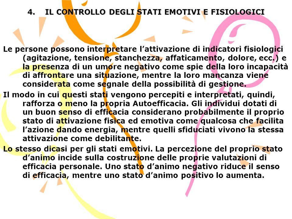 4. IL CONTROLLO DEGLI STATI EMOTIVI E FISIOLOGICI