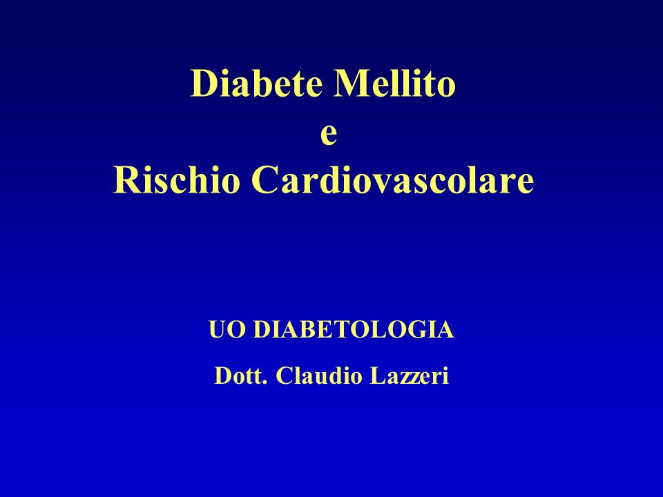 Diabete Mellito e Rischio Cardiovascolare
