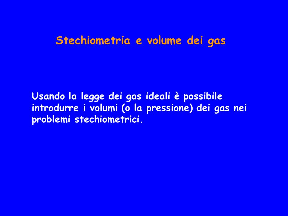 Stechiometria e volume dei gas