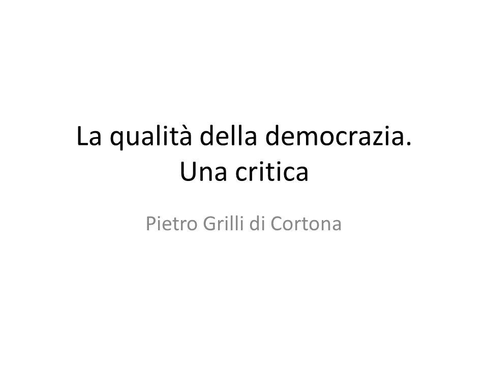 La qualità della democrazia. Una critica