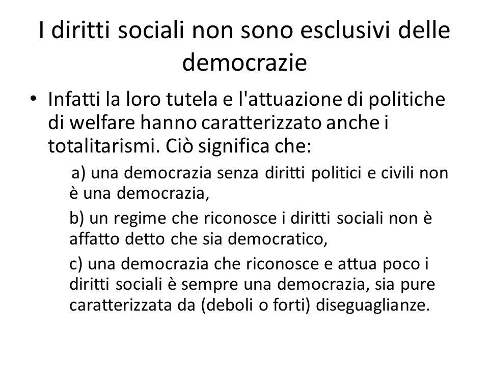 I diritti sociali non sono esclusivi delle democrazie