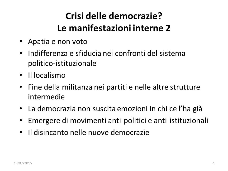 Crisi delle democrazie Le manifestazioni interne 2