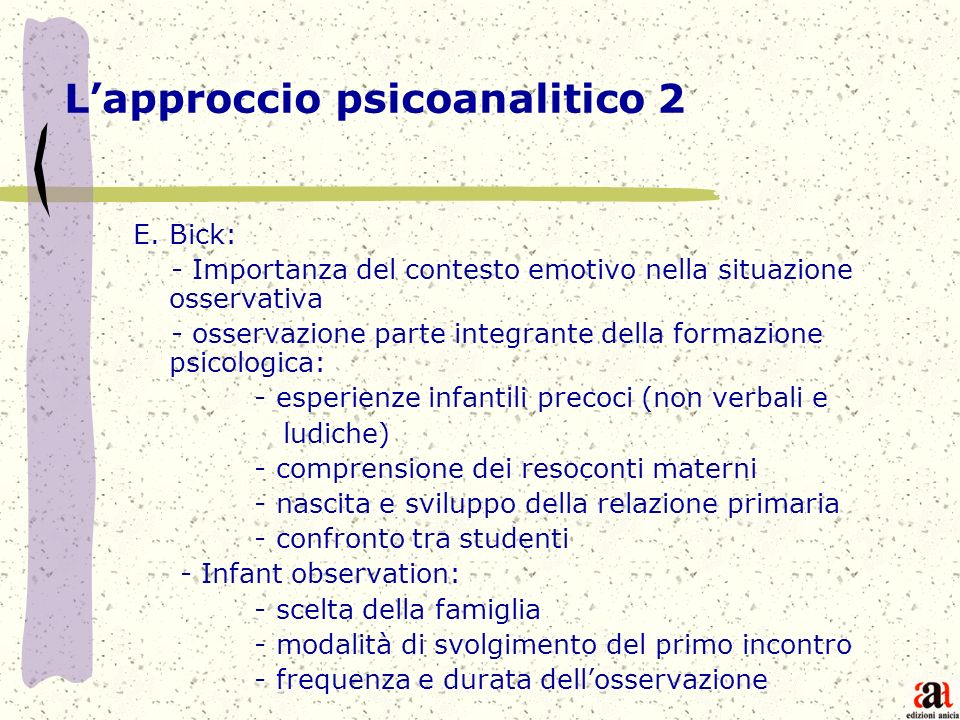 L'approccio psicoanalitico 2