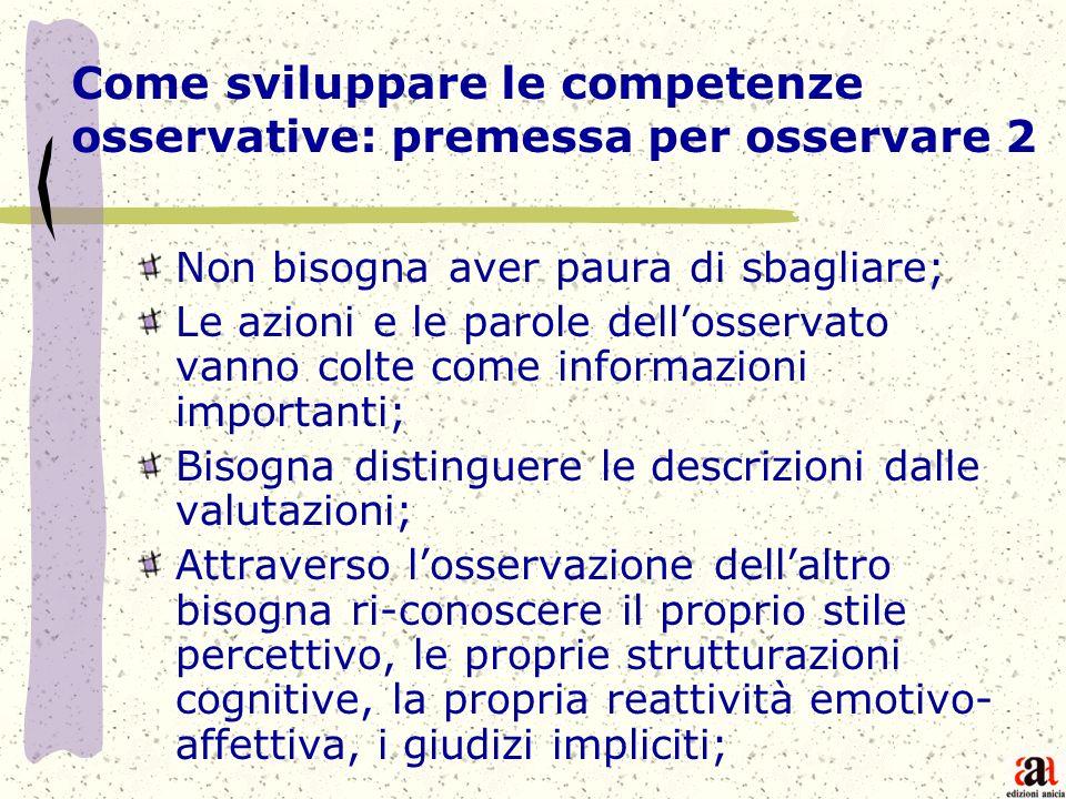 Come sviluppare le competenze osservative: premessa per osservare 2