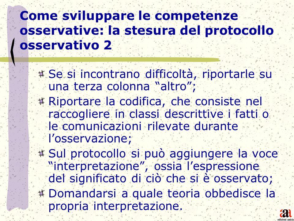 Come sviluppare le competenze osservative: la stesura del protocollo osservativo 2