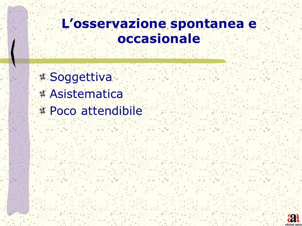 L'osservazione spontanea e occasionale
