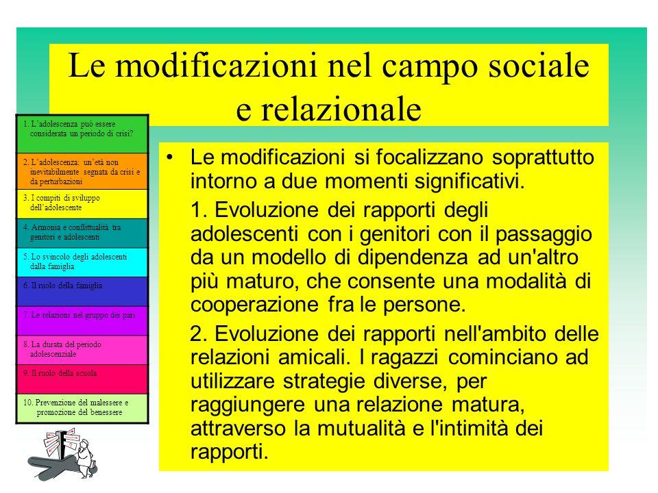 Le modificazioni nel campo sociale e relazionale