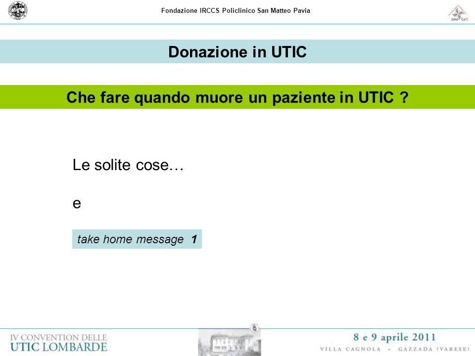 Donazione in UTIC Che fare quando muore un paziente in UTIC