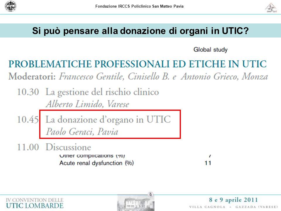 Si può pensare alla donazione di organi in UTIC