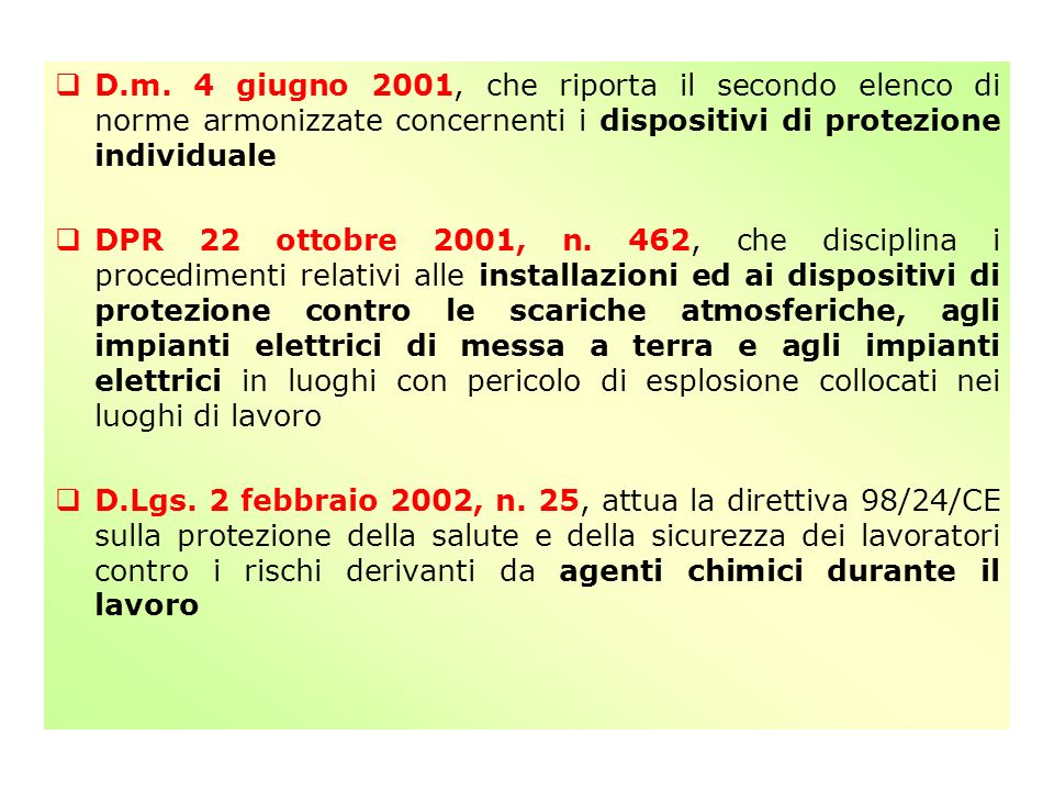 D.m. 4 giugno 2001, che riporta il secondo elenco di norme armonizzate concernenti i dispositivi di protezione individuale