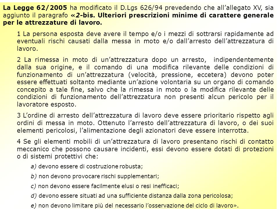 La Legge 62/2005 ha modificato il D
