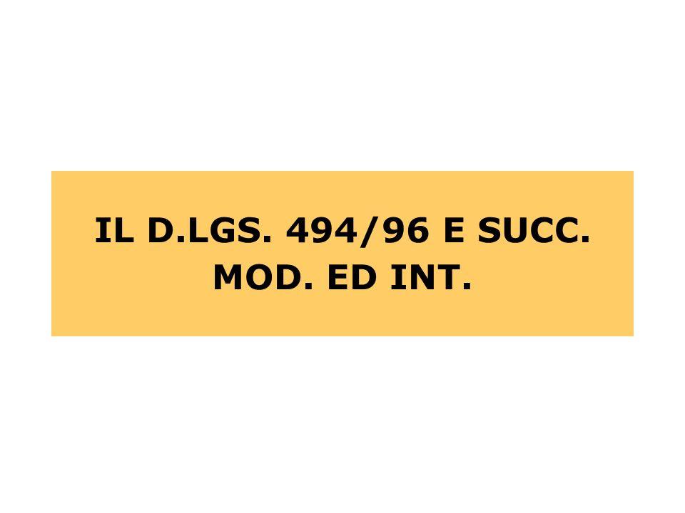 IL D.LGS. 494/96 E SUCC. MOD. ED INT.