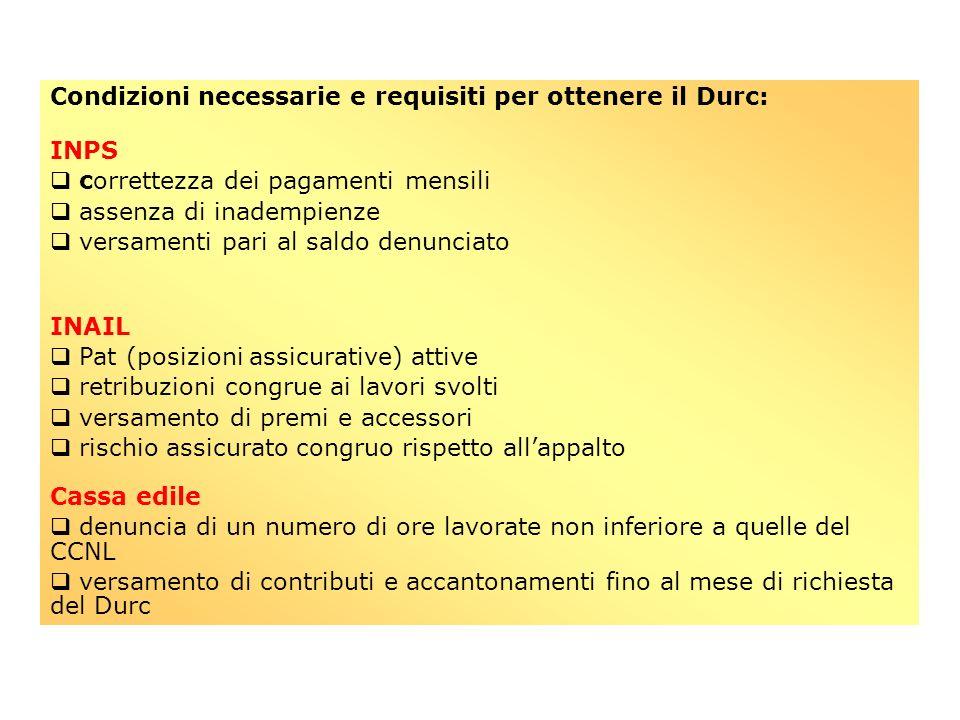 Condizioni necessarie e requisiti per ottenere il Durc: