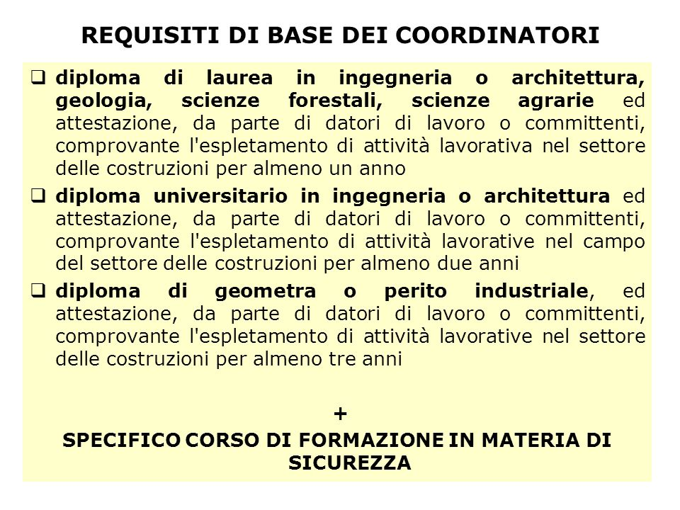 REQUISITI DI BASE DEI COORDINATORI