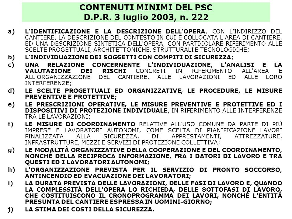 CONTENUTI MINIMI DEL PSC D.P.R. 3 luglio 2003, n. 222