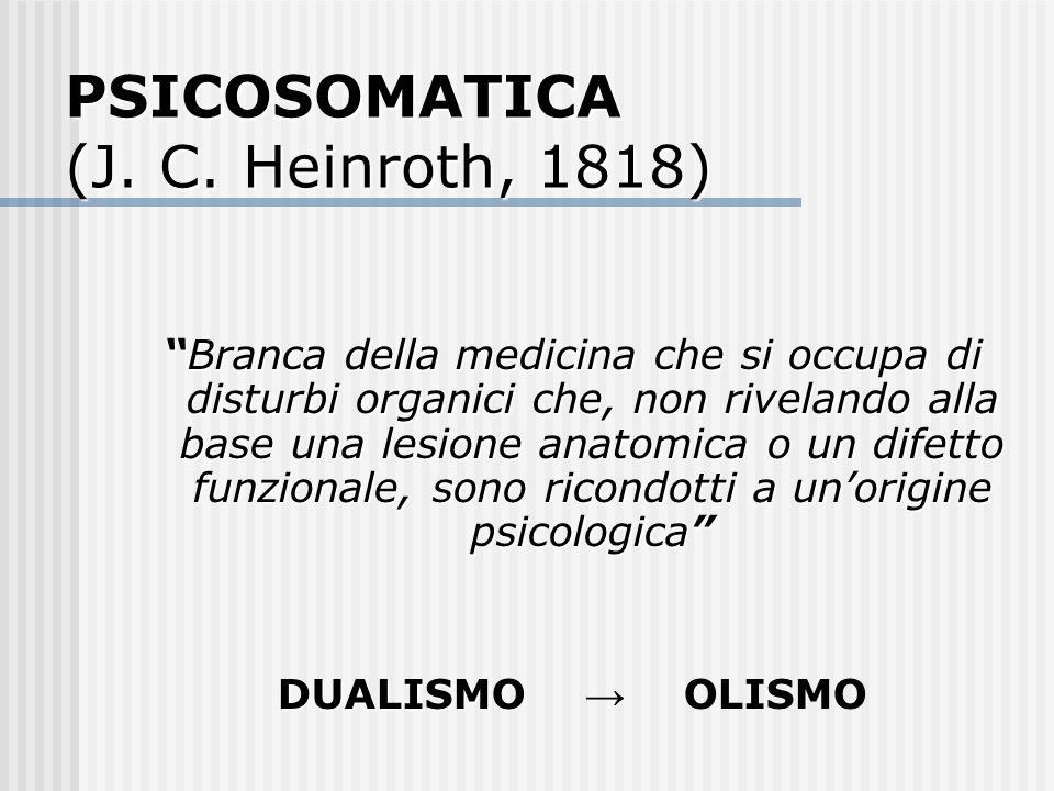 PSICOSOMATICA (J. C. Heinroth, 1818)