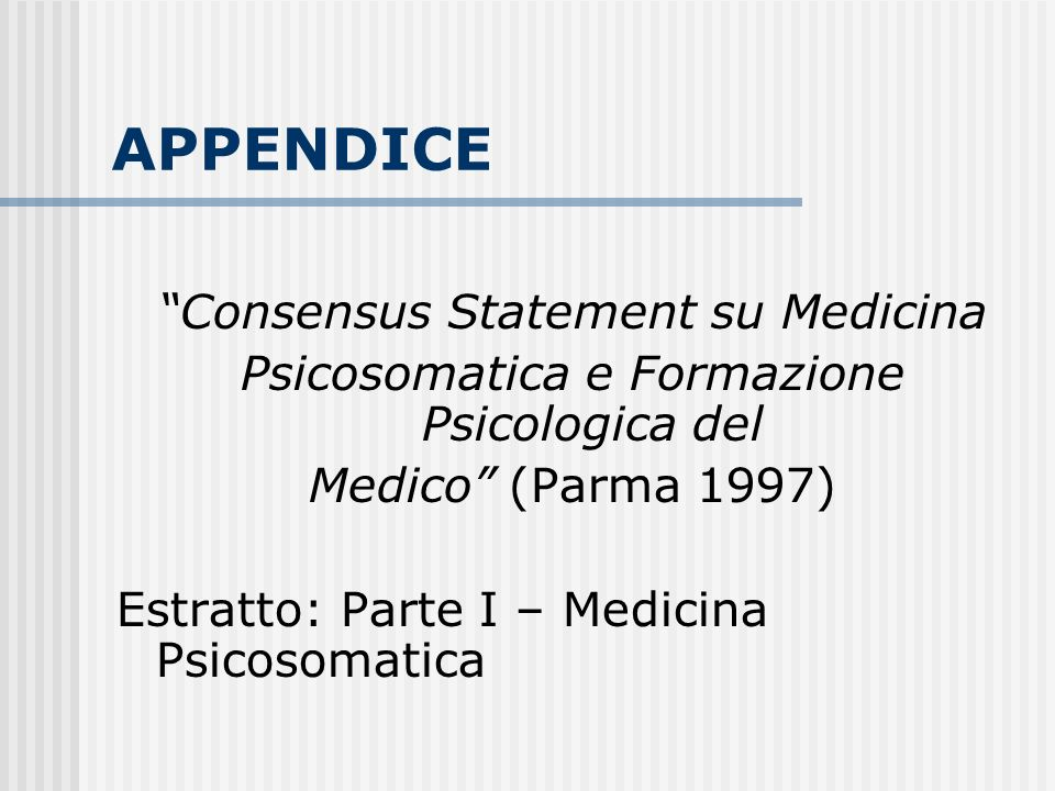 APPENDICE Consensus Statement su Medicina