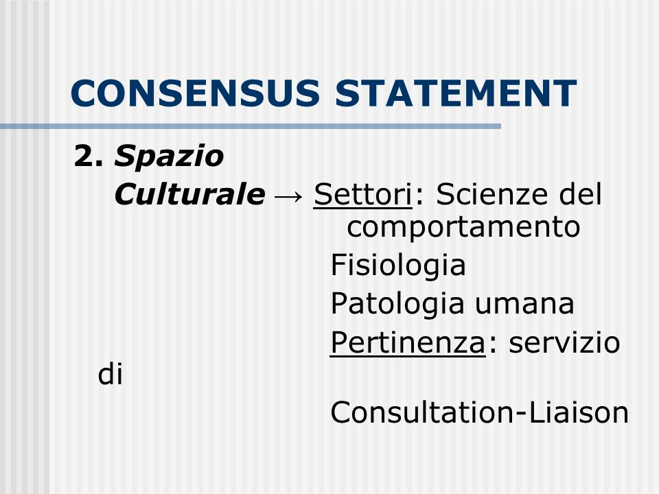 CONSENSUS STATEMENT 2. Spazio