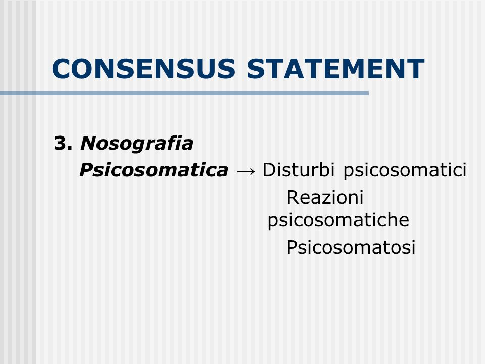 CONSENSUS STATEMENT 3. Nosografia