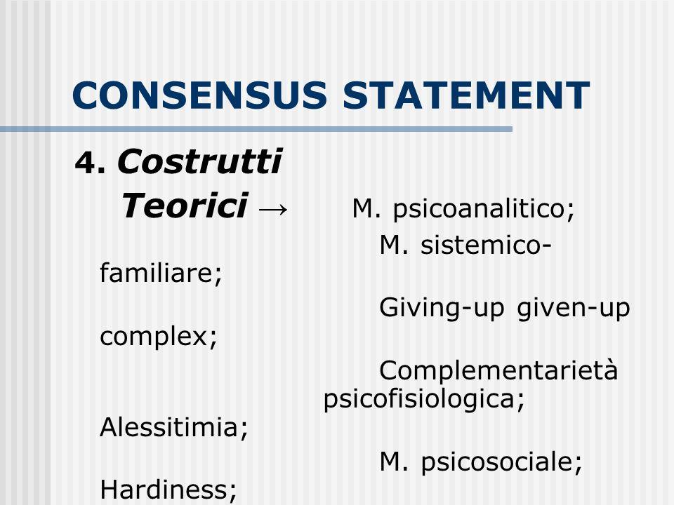 CONSENSUS STATEMENT Teorici → M. psicoanalitico; 4. Costrutti