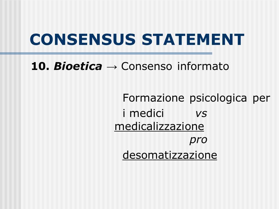 CONSENSUS STATEMENT 10. Bioetica → Consenso informato