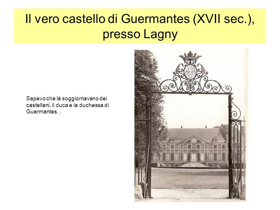 Il vero castello di Guermantes (XVII sec.), presso Lagny