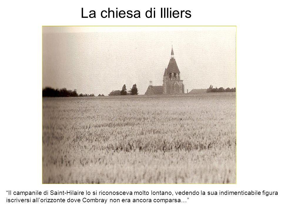 La chiesa di Illiers Il campanile di Saint-Hilaire lo si riconosceva molto lontano, vedendo la sua indimenticabile figura.