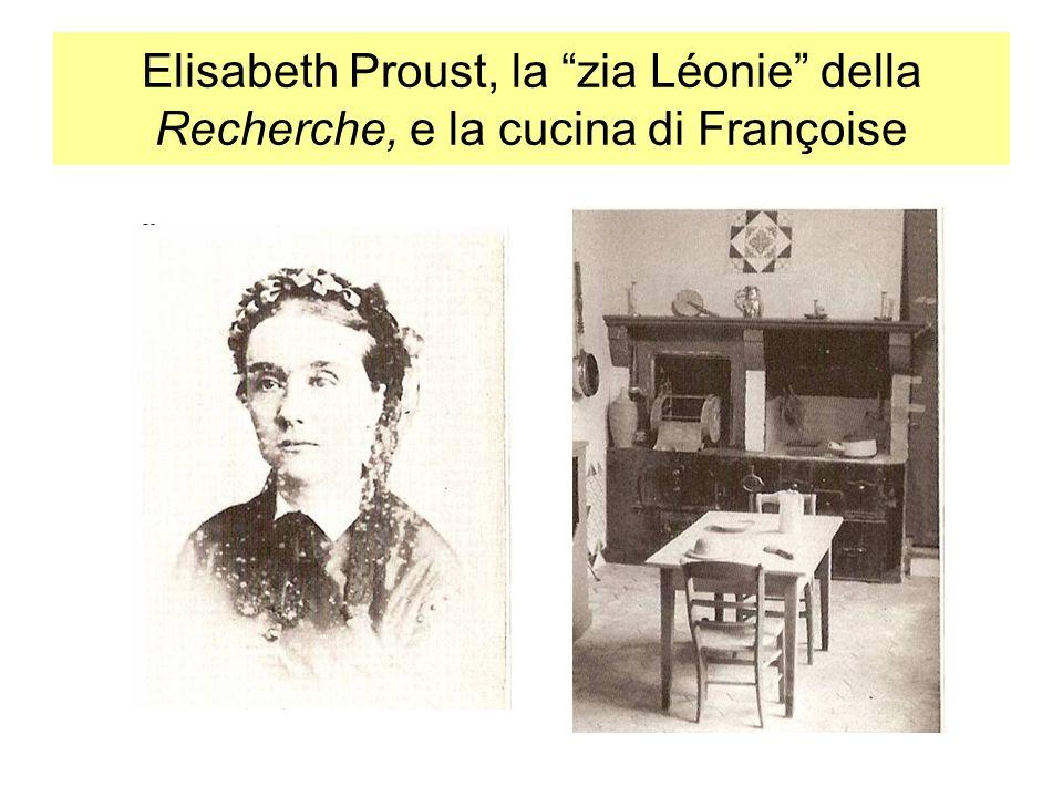 Elisabeth Proust, la zia Léonie della Recherche, e la cucina di Françoise