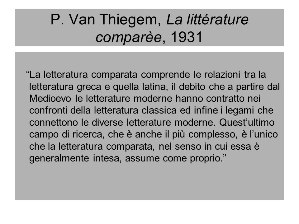 P. Van Thiegem, La littérature comparèe, 1931