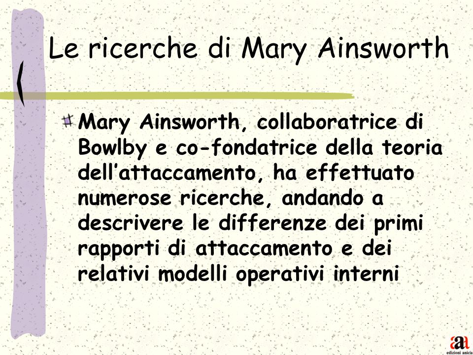Le ricerche di Mary Ainsworth