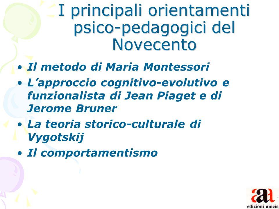 I principali orientamenti psico-pedagogici del Novecento