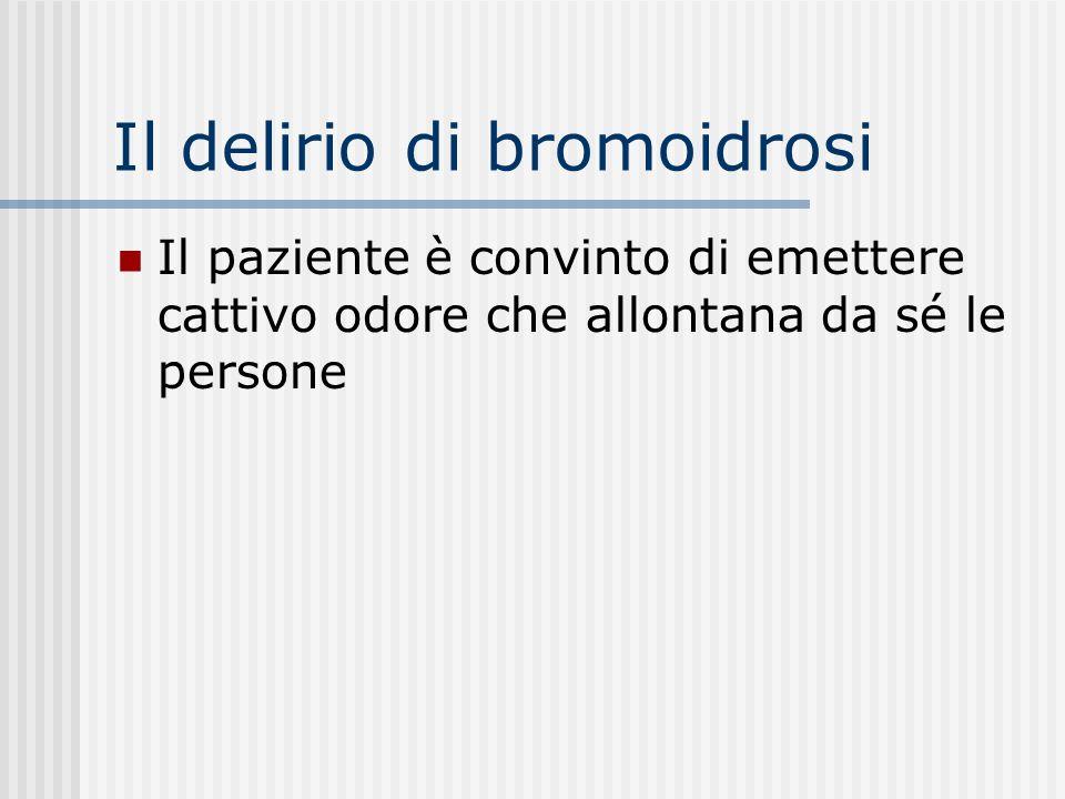 Il delirio di bromoidrosi