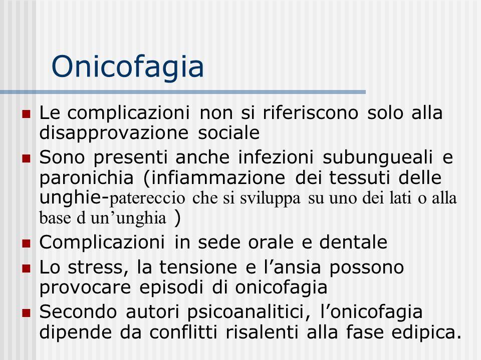 Onicofagia Le complicazioni non si riferiscono solo alla disapprovazione sociale.