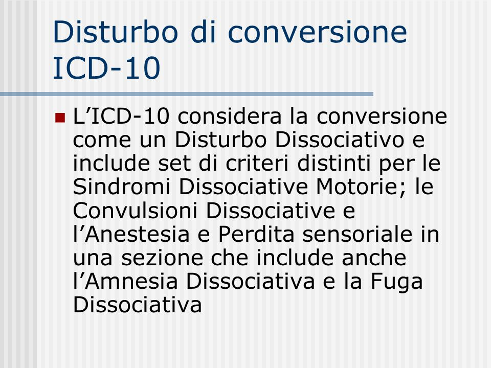 Disturbo di conversione ICD-10