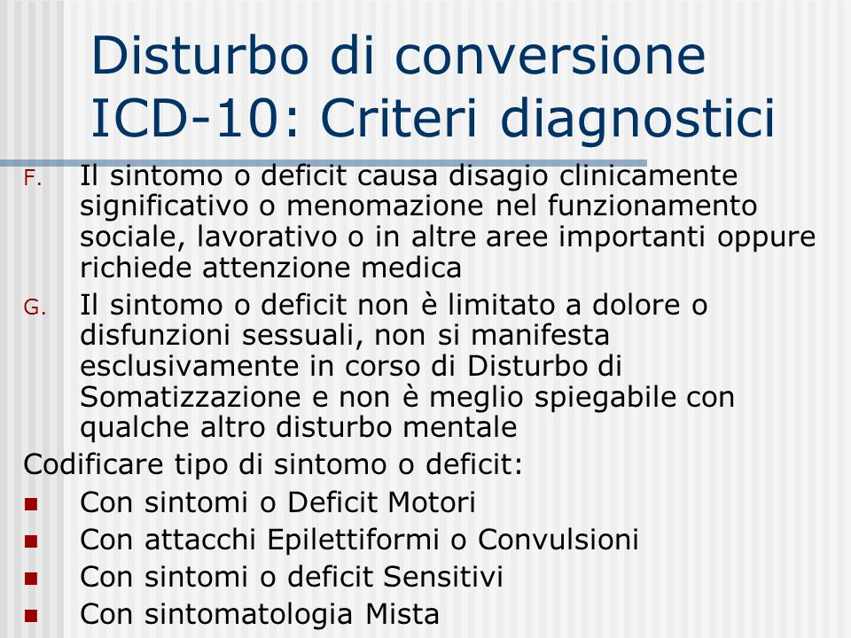 Disturbo di conversione ICD-10: Criteri diagnostici