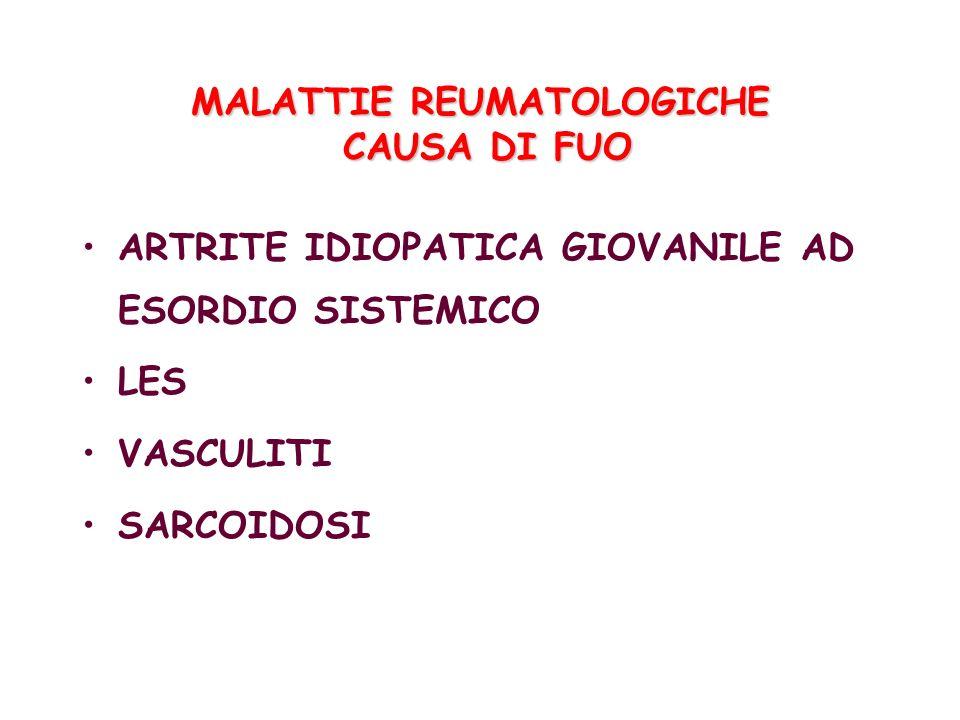 MALATTIE REUMATOLOGICHE CAUSA DI FUO