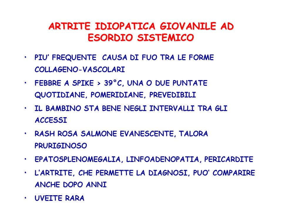 ARTRITE IDIOPATICA GIOVANILE AD ESORDIO SISTEMICO