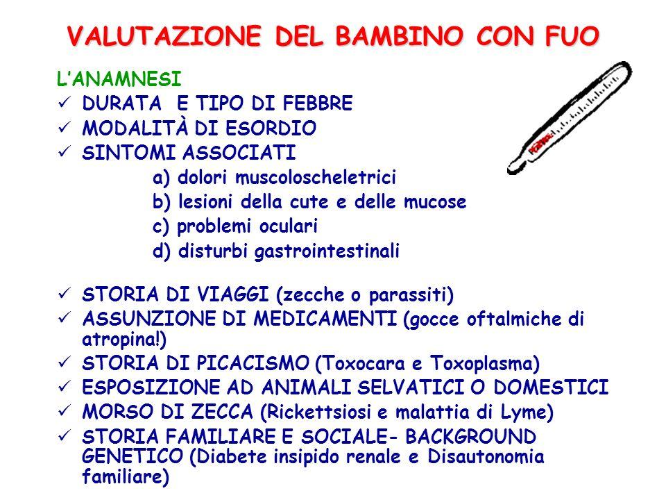 VALUTAZIONE DEL BAMBINO CON FUO