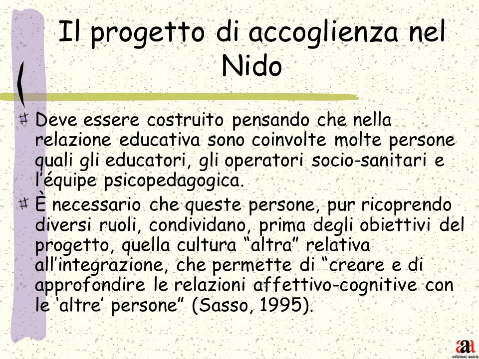 Il progetto di accoglienza nel Nido