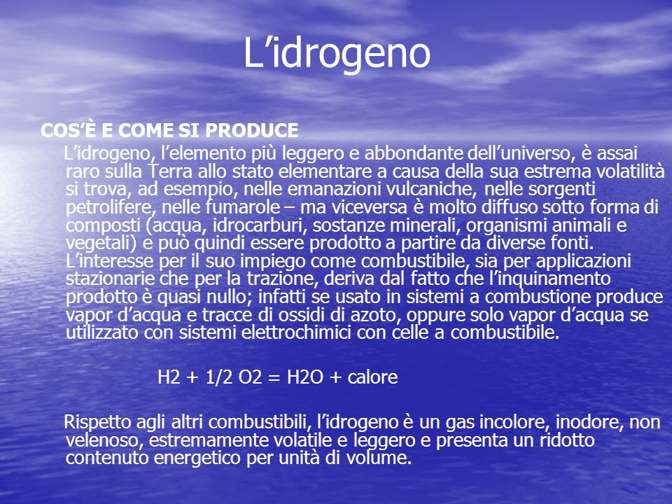 L'idrogeno COS'È E COME SI PRODUCE